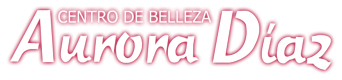 Centro de belleza Aurora Díaz